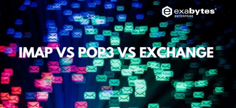 imap vs pop3 vs exchange